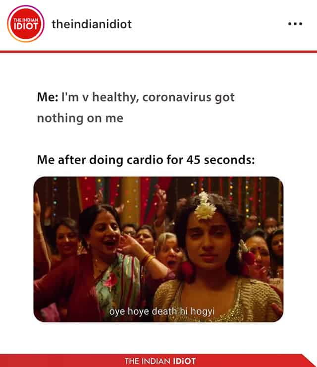 meme 9- the indian idiot- cardio workout