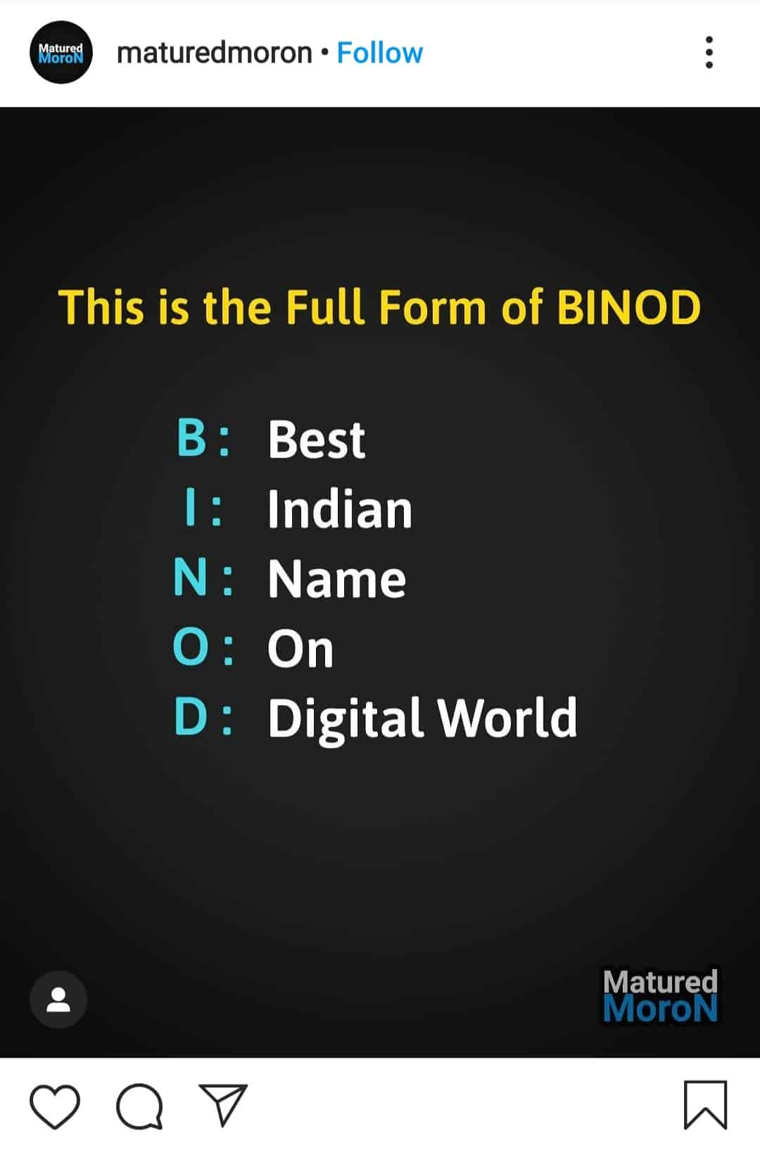everything is binod(fullform of binod