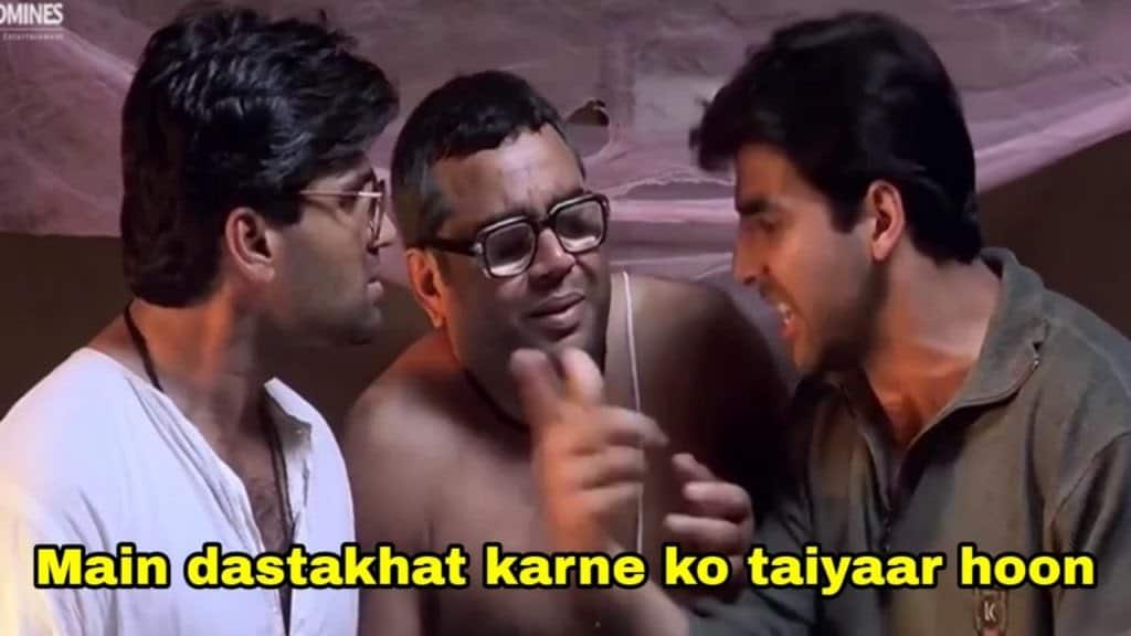 hera pheri as meme template (main dastakht krne ko tyaar hu