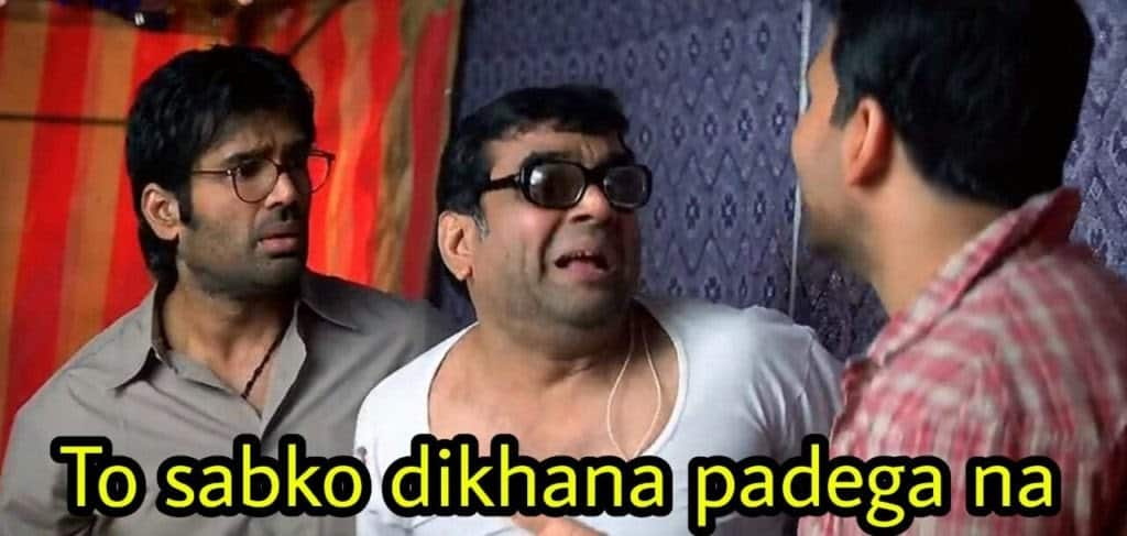 hera pheri as meme template (to sbko dikhana padega