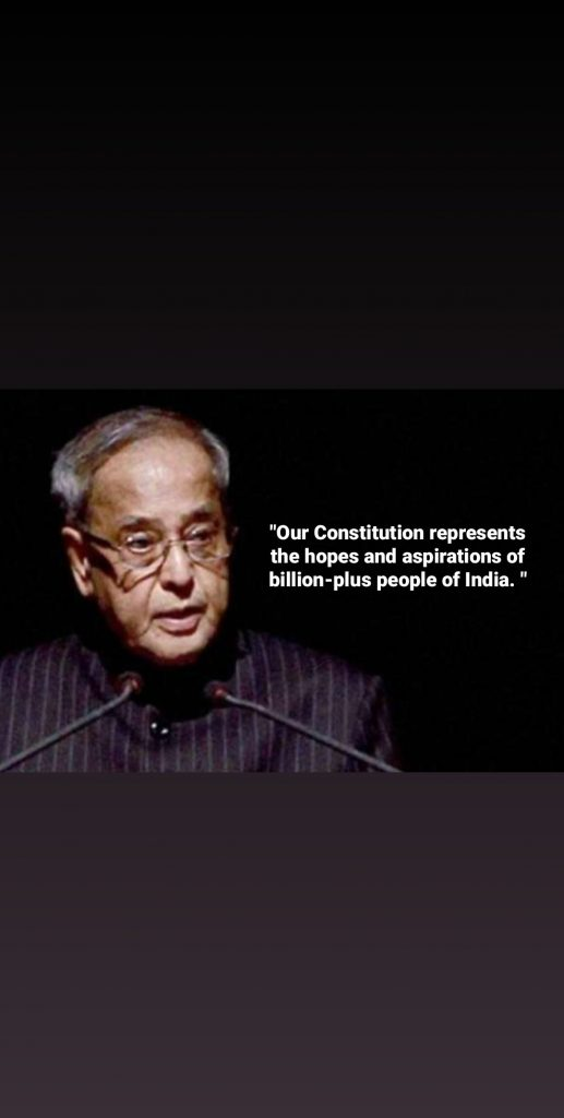 quotes from pranab Mukherjee (Constitution