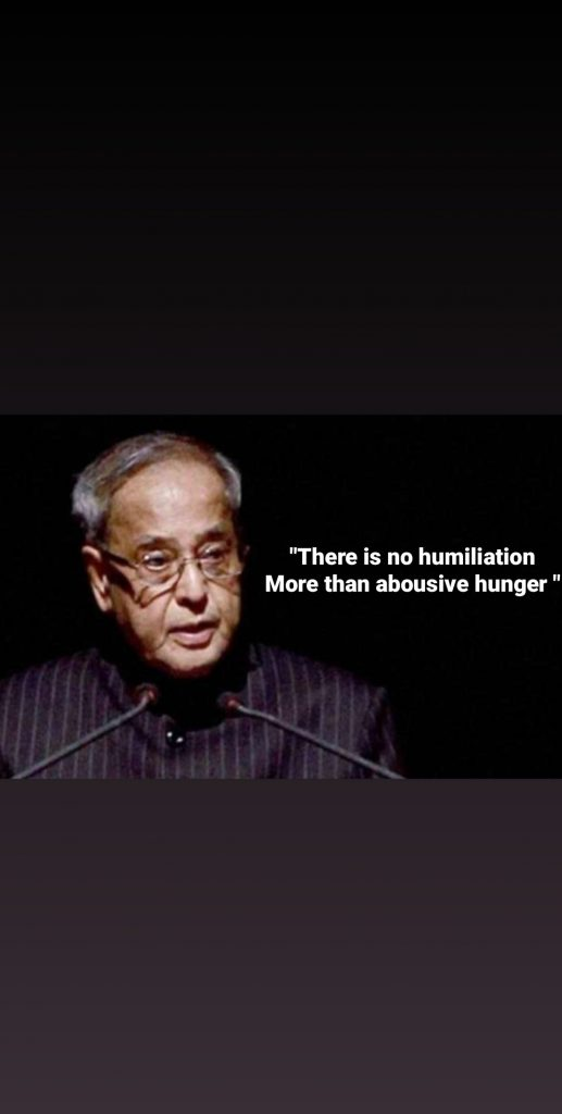 quotes from pranab Mukherjee (hunger