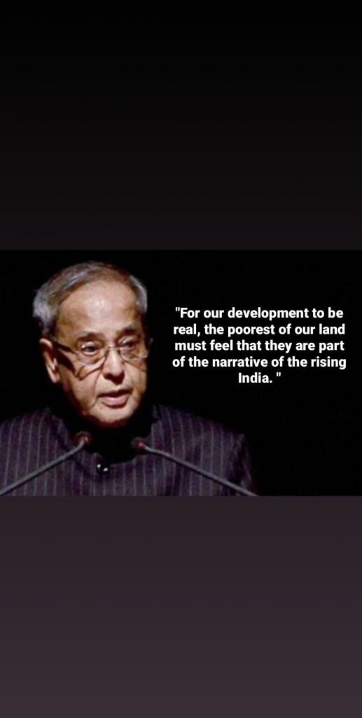 quotes from pranab Mukherjee (way to achieve development